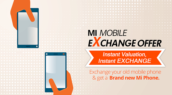 Mi Mobile Exchange Offer, take any brand and exchange it